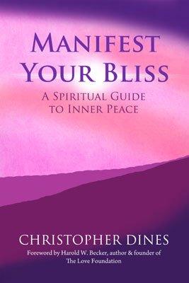 Chris Dines Manifest Bliss