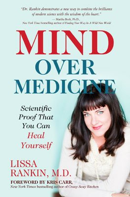 MOM final cover Mind over Medicine   Scientific Proof that you can Heal Yourself