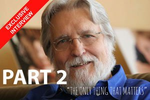 Interview with Neale Donald Walsch – Part 2 – Getting Personal