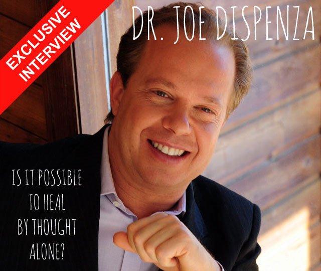 Exclusive Interviews Pictures More: Exclusive Interview With Joe Dispenza