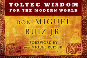 Worth Reading: The Five Levels of Attachment – Toltec Wisdom for the Modern World